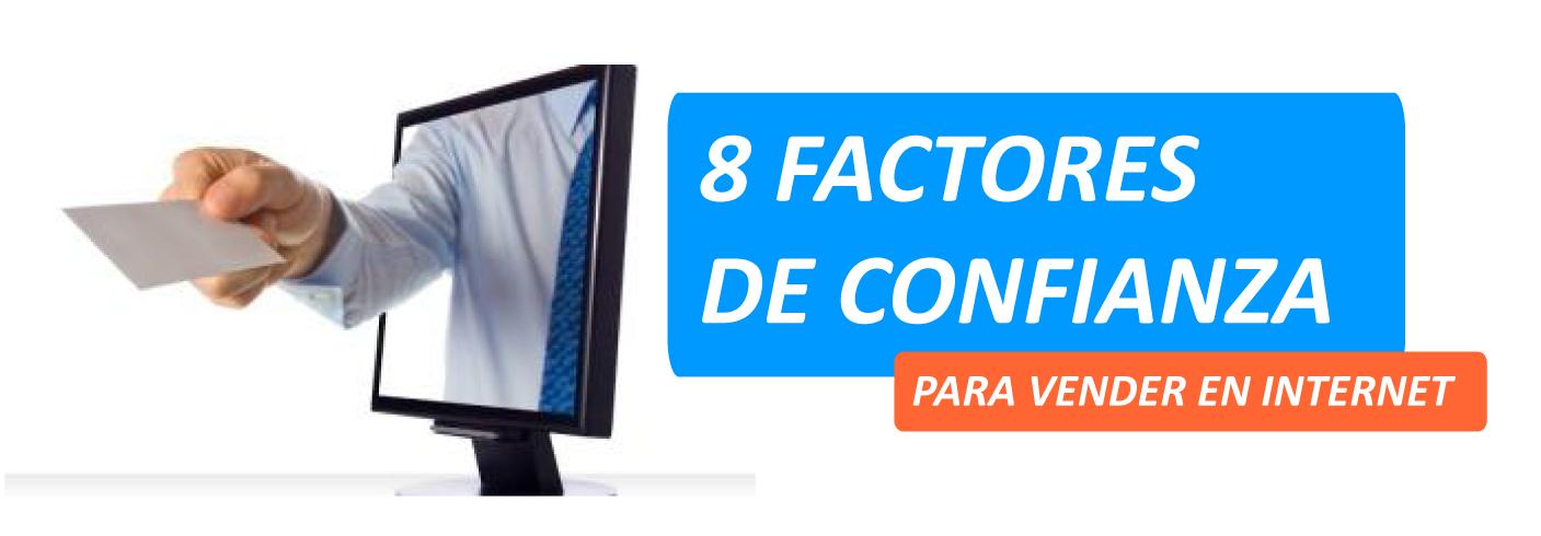 8 factores de confianza para vender en internet